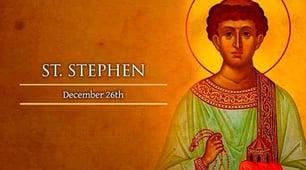 Dec. 26 - St. Stephen new